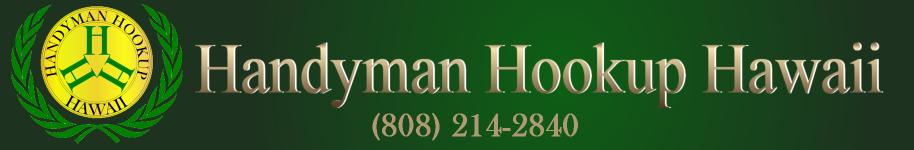 Handyman Hookup Hawaii-Home